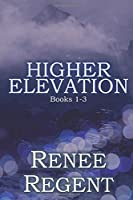 Higher Elevation Series: Books 1-3
