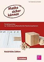 Mathe sicher koennen 5./6. Schuljahr. Foerderbausteine: Natuerliche Zahlen: Foerderheft fuer Schuelerinnen und Schueler