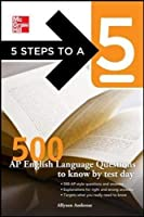 5 Steps to a 5 500 AP English Language Questions to Know by Test Day (5 Steps to a 5 on the Advanced Placement Examinations Series)【洋書】 [並行輸入品]