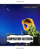 Composition Notebook: Simply Red British Soul And Pop Band Mick Hucknall Singer Songwriter Best New Artist in 1987, A Large Notebooks For Drawing And Writting: Artist Edition, Soft Cover Paper 7.5 x 9.25 Inches 110 Pages.