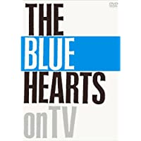 THE BLUE HEARTS on TV