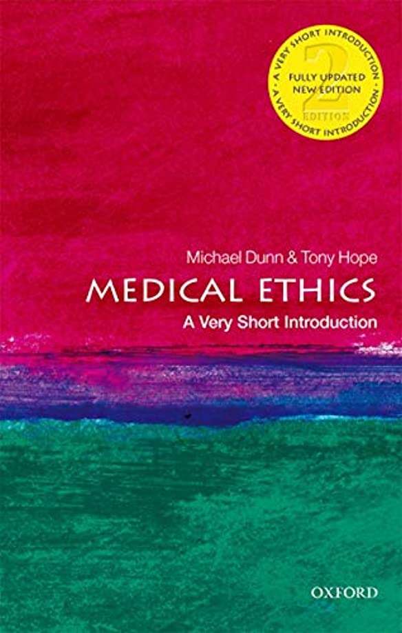 シーズンニンニクチャンピオンシップMedical Ethics: A Very Short Introduction (Very Short Introductions) (English Edition)