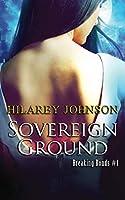 Sovereign Ground (Breaking Bonds)