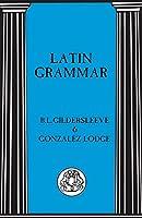 Latin Grammar (Advanced Language S)