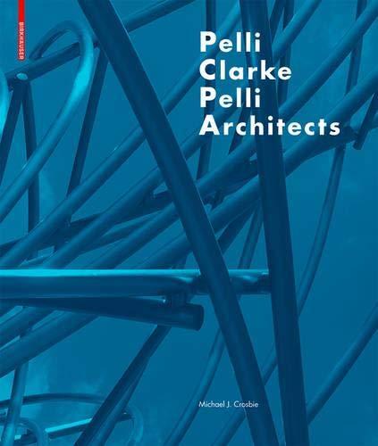 Download Pelli Clarke Pelli Architects 303460825X