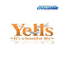 Yells ~It's a beautiful life~