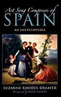 Art Song Composers of Spain: An Encyclopedia