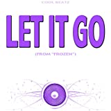 "Let It Go (From ""Frozen"") [Originally Performed by Idina Menzel] (Karaoke Version)"