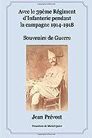 Avec Le 39eme Regiment D'Infanterie Pendant La Campagne 1914-1918