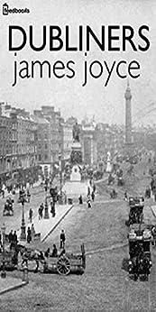 Dubliners by [Joyce, James ]