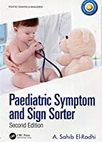 Paediatric Symptom and Sign Sorter: Second Edition (Pediatric Diagnosis and Management)