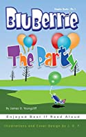 BluBerrie: The Party (BluBerrie Books)