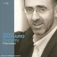 Chopin: 8 Polonaises by Roger Muraro (1999-10-11)