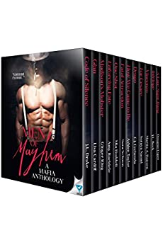 Men of Mayhem: 13 Mafia Stories by [Rachiele, Amy, Taylor, Ashlee, Esper, Douglas, Fechenda, E.J., Ring, Ginger, Drake, J.L., Beck, J.L., Cardiff, Lisa, Hansen, Marita A., Schoen, Sara]