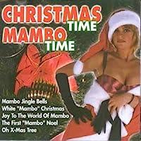 Christmas Time, Mambo Time