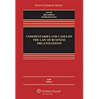 Commentaries and Cases on the Law of Business Organization (Aspen Casebook Series) (English Edition)