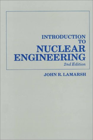 Download Introduction to Nuclear Engineering 0201142007
