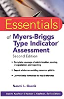 Essentials Myers-Briggs Type Indicator Assessment (Essentials of Psychological Assessment)