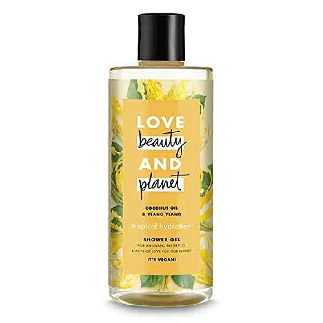 飼いならす近々ボクシング[Love Beauty and Planet ] 美しさと惑星熱帯水和シャワージェル500ミリリットルを愛します - Love Beauty And Planet Tropical Hydration Shower Gel...