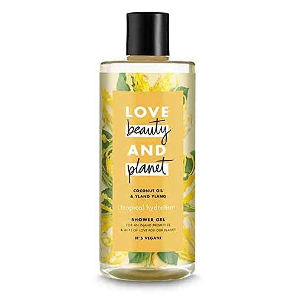 顕微鏡モトリー差別する[Love Beauty and Planet ] 美しさと惑星熱帯水和シャワージェル500ミリリットルを愛します - Love Beauty And Planet Tropical Hydration Shower Gel...