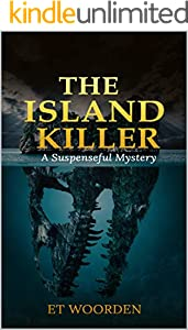 The Island Killer: A Suspenseful Mystery (English Edition)