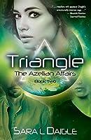 Triangle (The Azellian Affairs)
