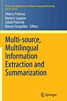 Multi-source, Multilingual Information Extraction and Summarization (Theory and Applications of Natural Language Processing)