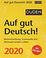 Duden Auf gut Deutsch! 2020: Rechtschreibung, Grammatik und Wortwahl einfach erklaert