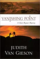 Vanishing Point: A Claire Reynier Mystery (Claire Reynier Mysteries)