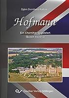 Hofmann: Ein Chemiker begeistert Queen Victoria