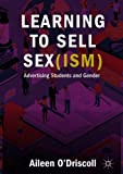 Learning to Sell Sex(ism): Advertising Students and Gender