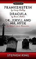 Frankenstein, Dracula, Dr. Jekyll and Mr. Hyde (Signet Classics) by Mary Shelley Bram Stoker Robert Louis Stevenson(1978-12-01)