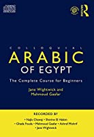 Colloquial Arabic of Egypt: The Complete Course for Beginners (Colloquial Series (CD))