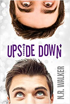 Upside Down by [Walker, N.R.]