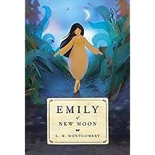 Emily of New Moon (Emily #1)