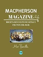 Macpherson Magazine Chef's - Receta Revuelto de setas y frutos del mar