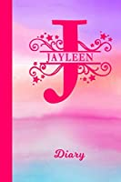 Jayleen Diary: Personalized First Name Personal Writing Journal | Cute Pink Purple Watercolor Cover | Daily Diaries for Journalists & Writers | Note Taking | Write about your Life & Interests