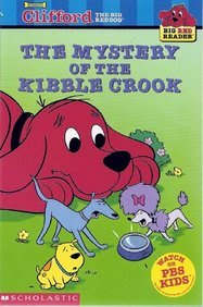 The Mystery of the Kibble Crook (Big Red Reader)の詳細を見る