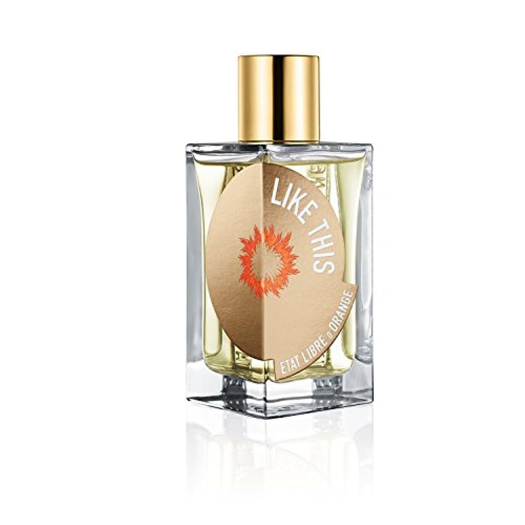 Etat Libre D'Orange Like This Tilda Swinton EDP(エタ リーヴル ド ランジュ ライク ディス ティルダ スウィントン オードパルファン)100ml