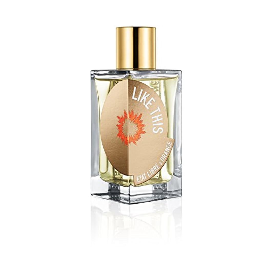 タイルハリウッド出来事Etat Libre D'Orange Like This Tilda Swinton EDP(エタ リーヴル ド ランジュ ライク ディス ティルダ スウィントン オードパルファン)100ml