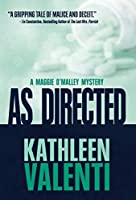 As Directed (Maggie O'Malley Mystery)