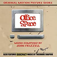 Ost: Office Space & Idiocracy