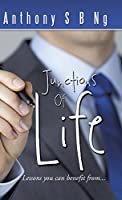 Junctions of Life: Lessons You Can Benefit From...