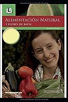 ALIMENTACION NATURAL Y FLORES DE BACH: Las emociones en nuestra dieta