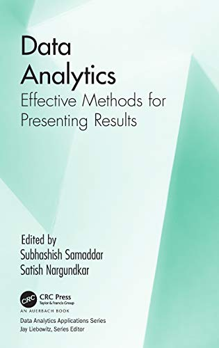 Download Data Analytics: Effective Methods for Presenting Results (Data Analytics Applications) 1138035483