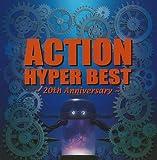 ACTION HYPER BEST ~20th Anniversary~