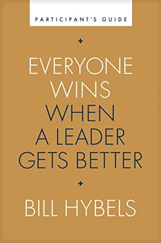 Everyone Wins When a Leader Gets Better Participant's Guide (English Edition)
