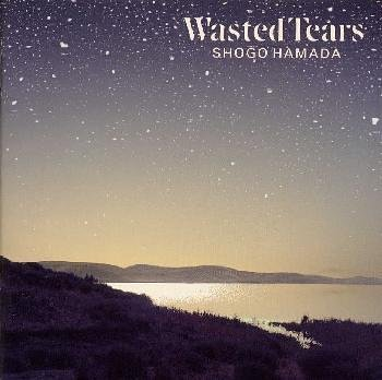 WASTED TEARS