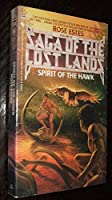 SPIRIT OF THE HAWK (Saga of the Lost Lords)