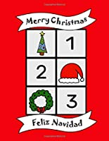 Merry Christmas: Festive holidays bilingual Colouring Book, English Spanish numbers, learn language, fun educational activity for kids, preschool, school, multilingual children baby, Santa, gift
